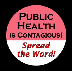 Public Health is Contagious